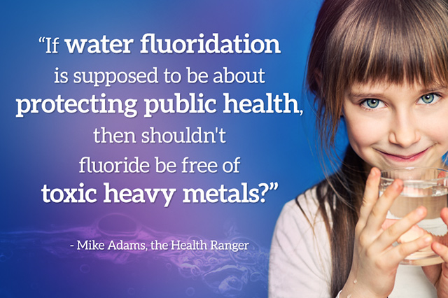 [Quote-Water-Fluoridation-Toxic-Heavy-Metals-Mike-Adams]