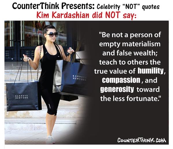 "Celebrity ""Not"" Quote: Kim Kardashian"