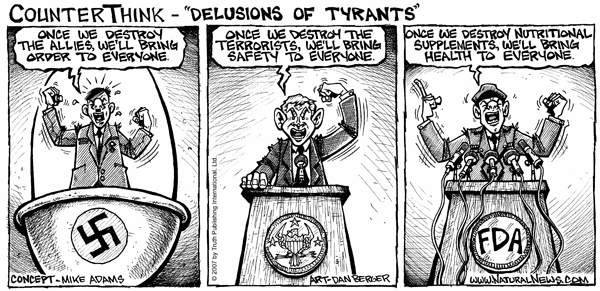 FDA and the Delusions of Tyrants