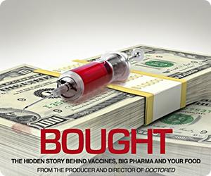 [Bought-Hidden-Story-Behind-Vaccines-Big-Pharma]