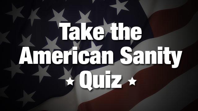 American Sanity Quiz