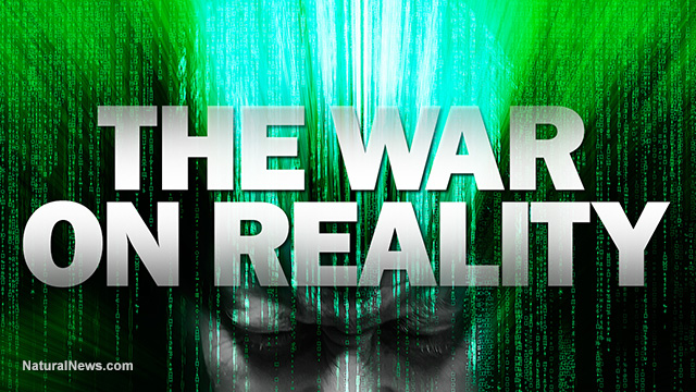 War on reality