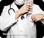 http://www.naturalnews.com/gallery/dir/Medical/Doctor-Money-Bribe-Pocket.jpg