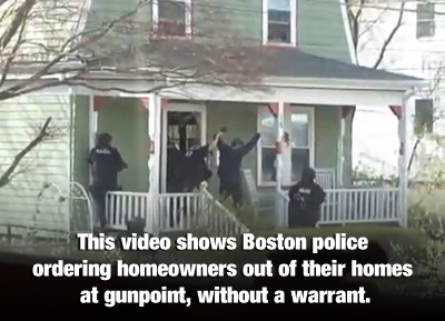 Militarized police gone wild across America Boston Police Removing Homeowners Gunpoint 400