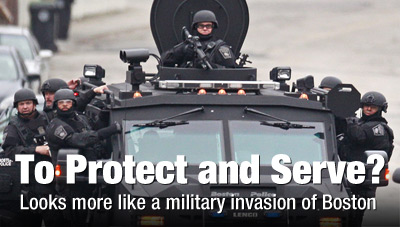 Militarized police gone wild across America Protect and Serve Invasion Boston 400