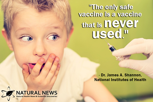 http://www.naturalnews.com/quotes/Quote-Only-Safe-Vaccine-James-A-Shannon.jpg