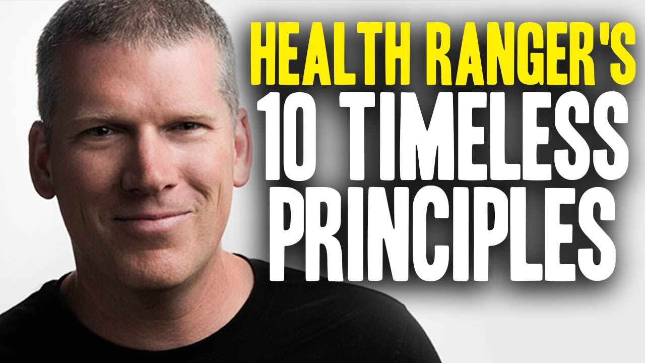 Image: The ten timeless principles that drive the mission of Natural News and the Health Ranger… (and made us an enemy of the deranged status quo)
