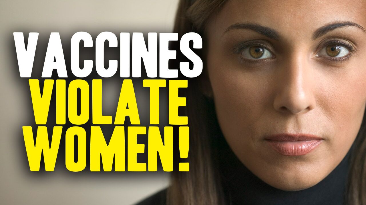Image: How vaccine mandates violate WOMEN … the government vs. your human rights