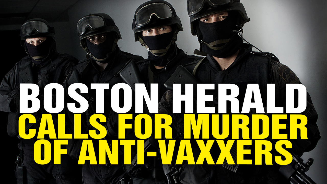Image: Boston Herald's call for mass murder of vaccine skeptics reveals underlying philosophy of VIOLENCE and DEATH underpinning the entire vaccine industry