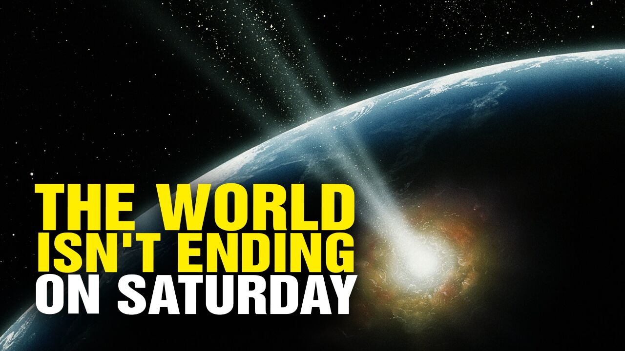 Image: For the record: No, the world isn't ending this Saturday (but yes, humanity will destroy itself soon enough)