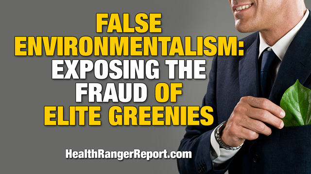 Image: False Environmentalism: Exposing the fraud of elite greenies