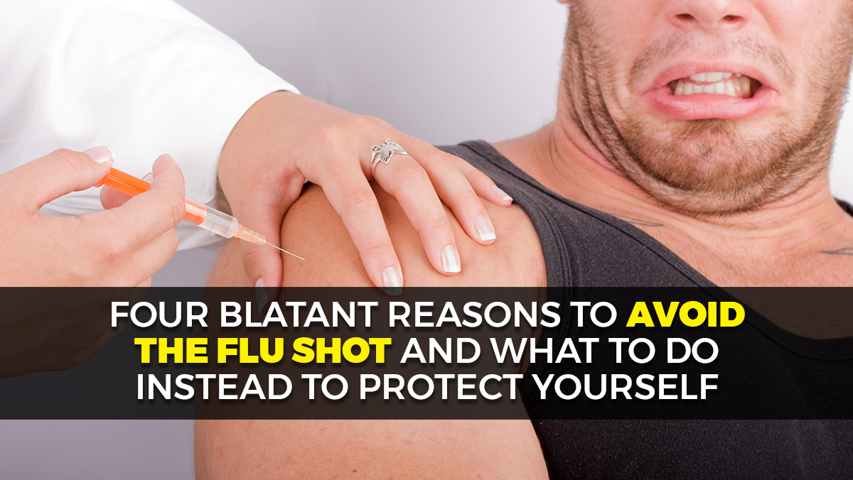 Image: 4 rational reasons to avoid the flu shot and what to do instead to protect your health