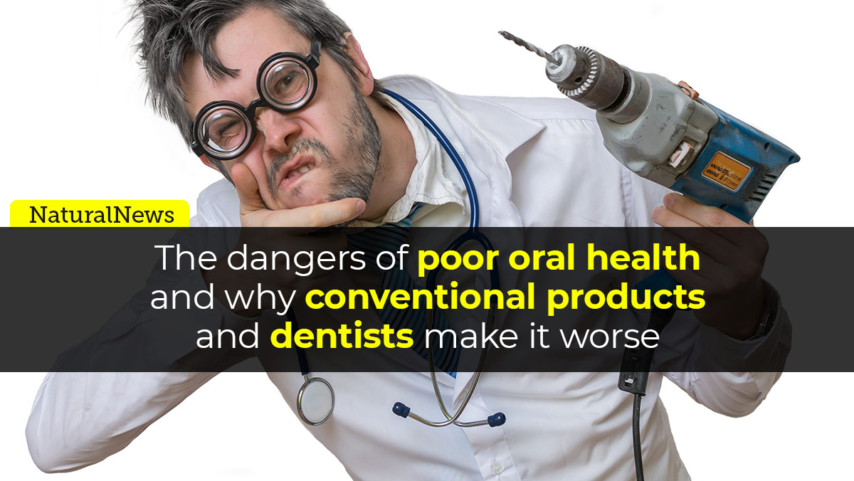 Image: The dangers of poor oral health and why conventional products and dentists often make it worse