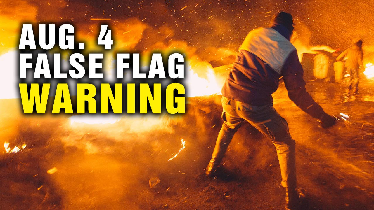 "Image: August 4 protests FALSE FLAG warning – a ""perfect storm"" for staged deaths to demonize conservative Americans"