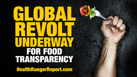 Image: Health Ranger: There's a global revolt underway for food transparency