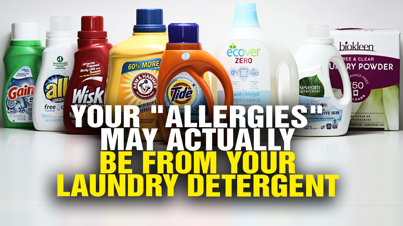 Image: Health Ranger: Are your ALLERGIES actually caused by your laundry detergent?
