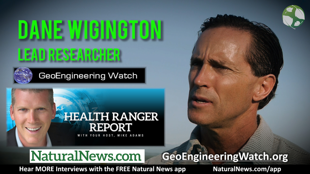Image: Dane Wigington exposes the globalist geoengineering weather control agenda in fascinating interview with the Health Ranger