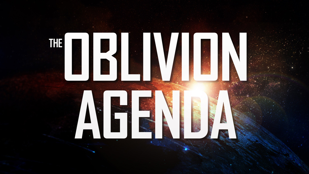 "Image: New site ""OblivionAgenda.com"" to reveal accelerated globalist agenda for annihilation of the human race"