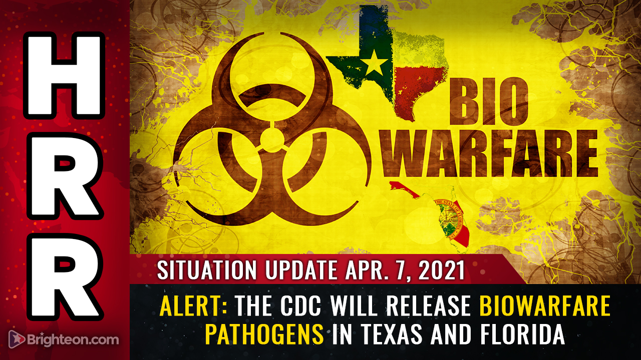 Image: Situation Update, April 7th: ALERT – The CDC will release biowarfare PATHOGENS in Texas and Florida to punish states that refuse vaccine passports
