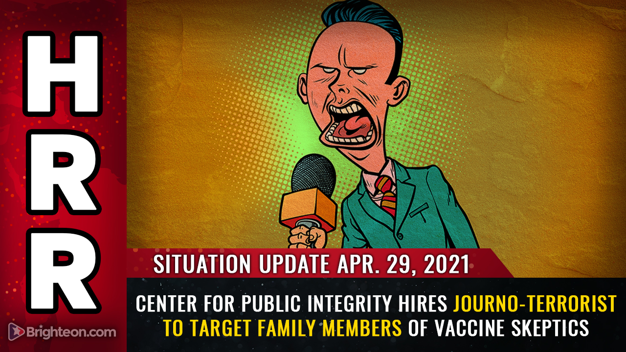 """Image: The Center for Public Integrity pays a """"journalist"""" to harass and terrorize family members of vaccine skeptics, all while claiming to protect the """"public trust"""""""