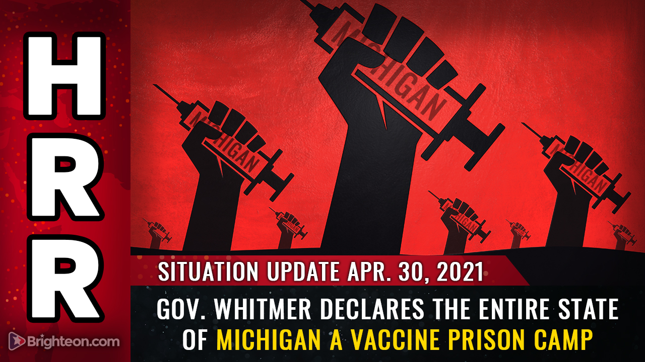 Image: Gov. Whitmer declares the entire state of Michigan to be a VACCINE PRISON CAMP … obey or stay locked down forever