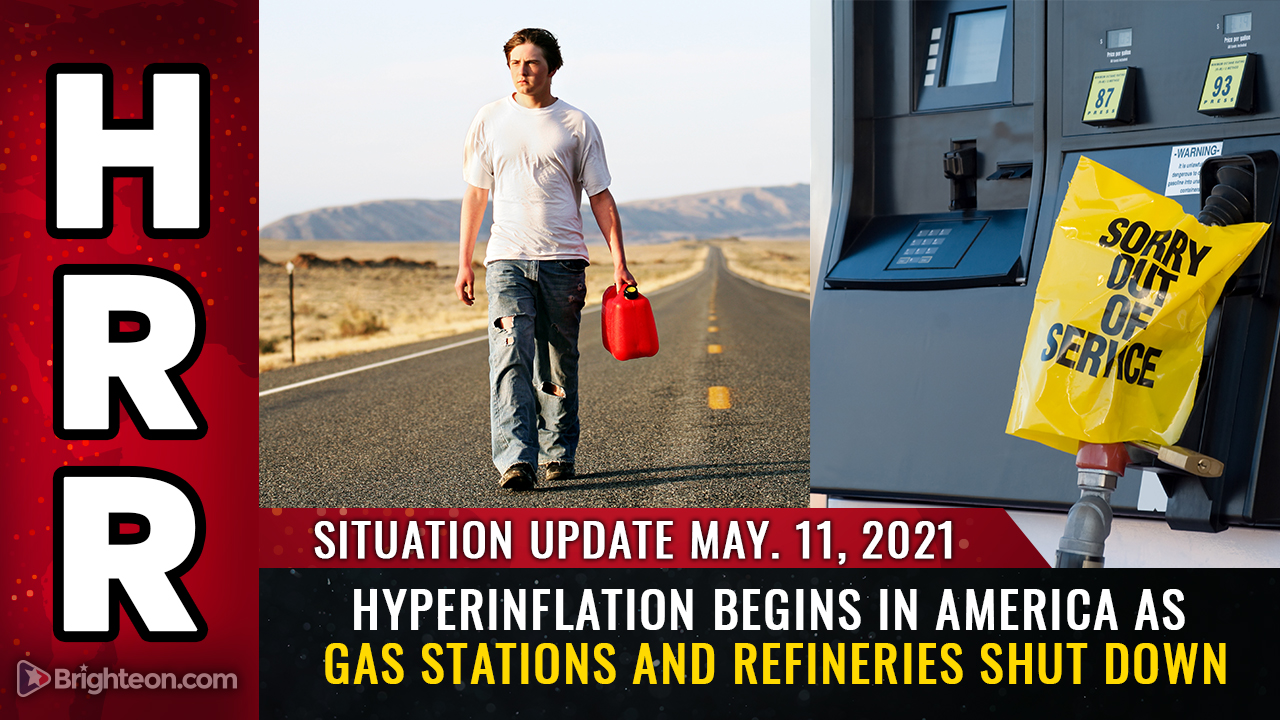 Hyperinflation begins in America as gas stations and refineries SHUT DOWN