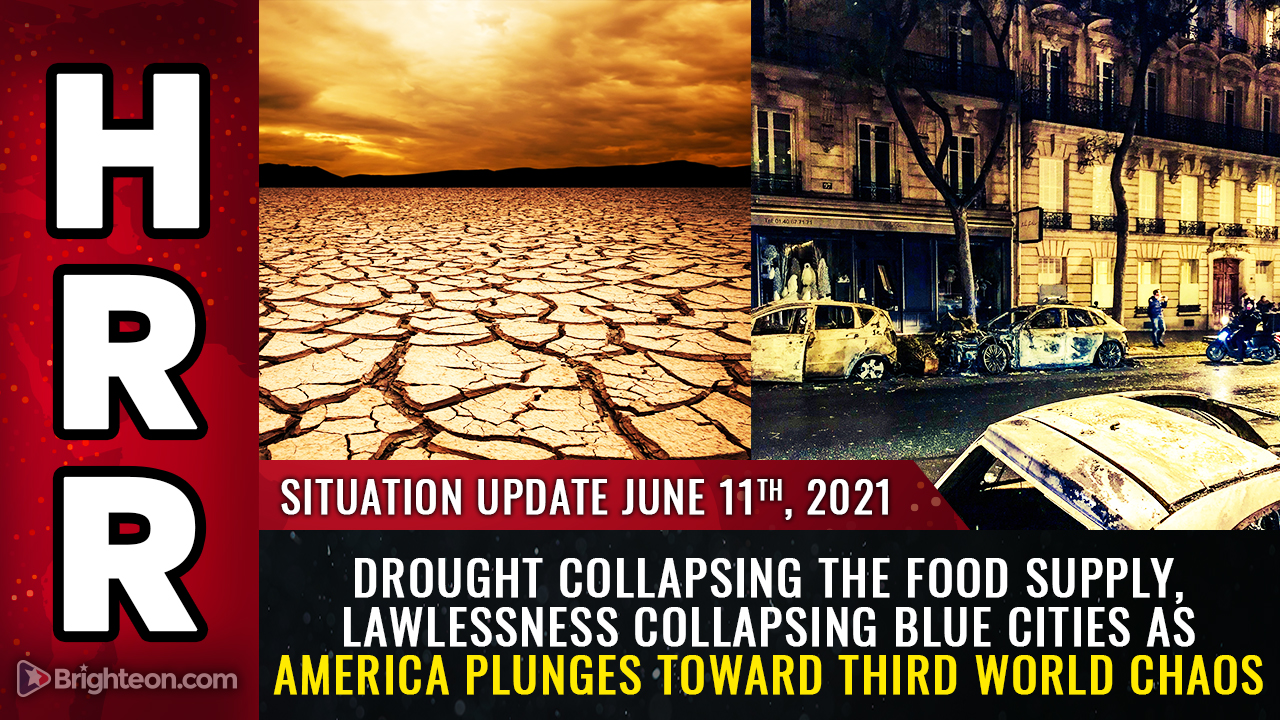 Image: DROUGHT collapsing the food supply, LAWLESSNESS collapsing blue cities as America plunges toward Third World chaos