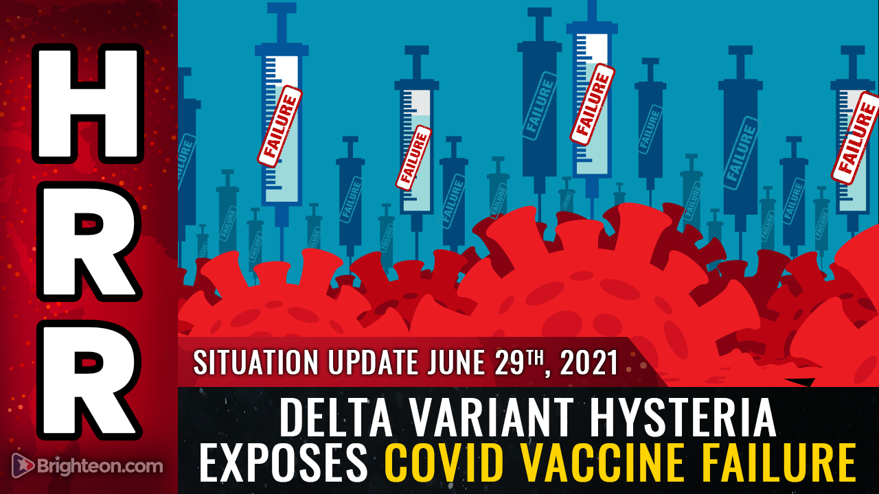 """Image: DELTA variant hysteria exposes the sobering truth: Covid vaccines don't work, and """"variants"""" are pushed as scare stories to demand more vaccines, mask mandates and destructive lockdowns"""